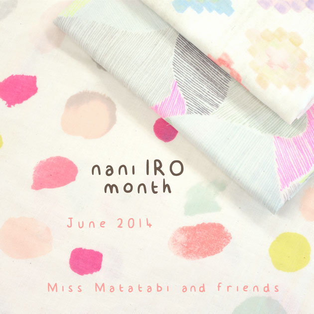 nani IRO month, Miss Matatabi and friends