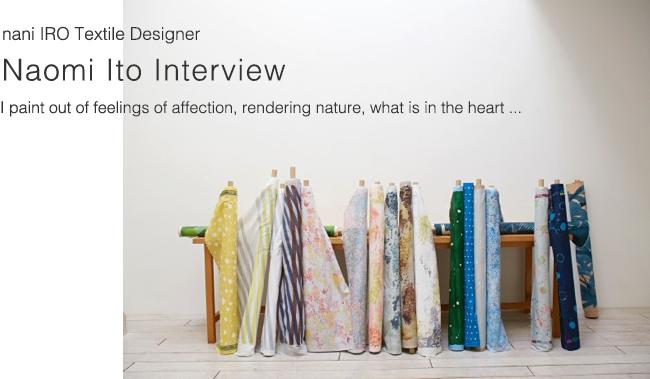 Nomi Ito interview (nani IRO textile Designer): miss matatabi