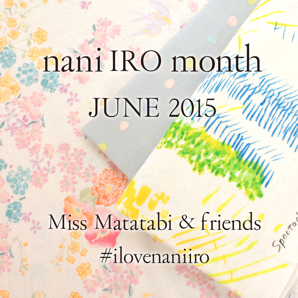 nani IRO month 2015, Miss Matatabi and friends